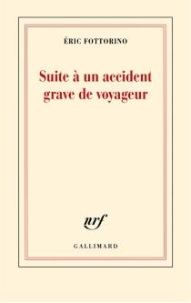 Suite à un accident grave de voyageur - ÉricFottorino