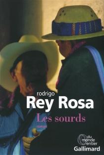 Les sourds - RodrigoRey-Rosa