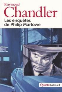 Les enquêtes de Philip Marlowe - RaymondChandler