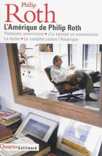 L'Amérique de Philip Roth - PhilipRoth