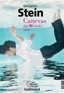 Canevas : Amnon Zichroni| Canevas : Jan Wechsler - BenjaminStein