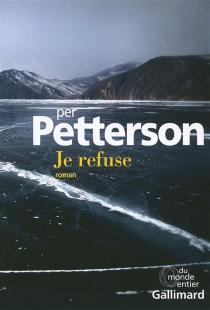Je refuse - PerPetterson