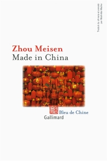 Made in China - Meisen Zhou