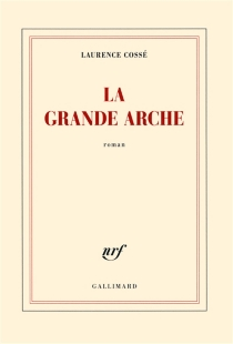 La Grande Arche - LaurenceCossé