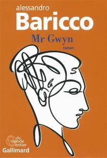 Mr Gwyn - AlessandroBaricco