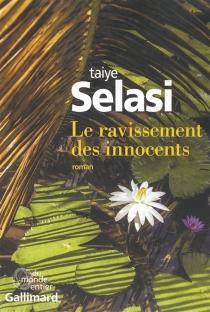 Le ravissement des innocents - TaiyeSelasi