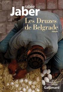 Les Druzes de Belgrade - RabeeJaber