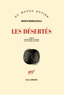 Les désertés - MarcoMancassola