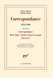 Correspondance (1954-1968) : avec des lettres de Gisèle Celan-Lestrange, Jean Delay, Marie-Madeleine Delay et Pierre Deniker| Suivi de Correspondance (1969-1977) - PaulCelan