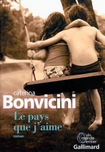 Le pays que j'aime - CaterinaBonvicini