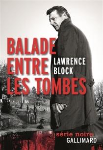 Balade entre les tombes - LawrenceBlock