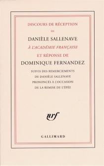 Discours de réception à l'Académie française - DominiqueFernandez