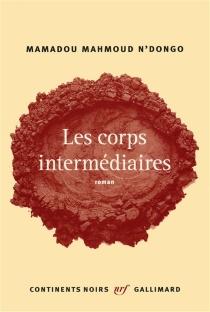 Les corps intermédiaires - Mamadou MahmoudN'Dongo