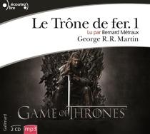 Le trône de fer | Volume 1 - George R.R.Martin