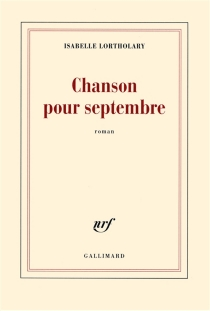 Chanson pour septembre - IsabelleLortholary