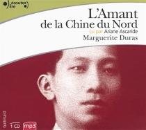 L'amant de la Chine du Nord - MargueriteDuras