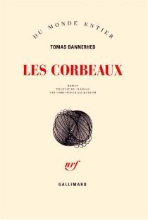 Les corbeaux - TomasBannerhed