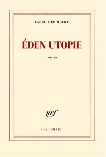 Eden utopie - FabriceHumbert