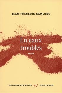 En eaux troubles - Jean-FrançoisSamLong