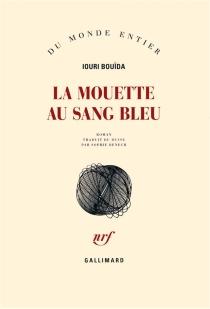 La mouette au sang bleu - UouriBouïda