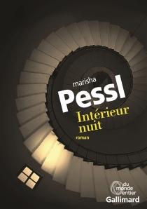 Intérieur nuit - MarishaPessl