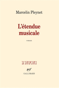 L'étendue musicale - MarcelinPleynet