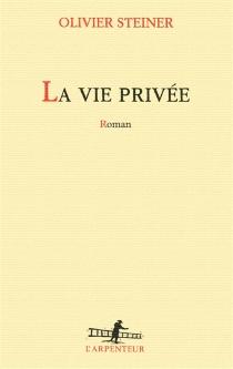La vie privée - OlivierSteiner
