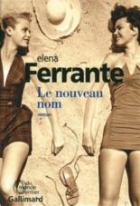 L'amie prodigieuse - ElenaFerrante