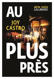 Au plus près - Joy Castro