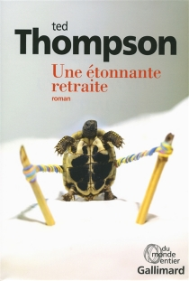 Une étonnante retraite - TedThompson