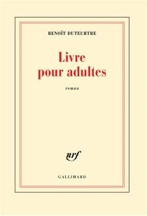 Livre pour adultes - BenoîtDuteurtre
