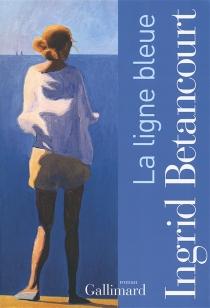 La ligne bleue - IngridBetancourt