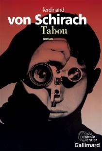 Tabou - Ferdinand vonSchirach