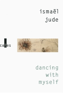 Dancing with myself - Ismaël Jude