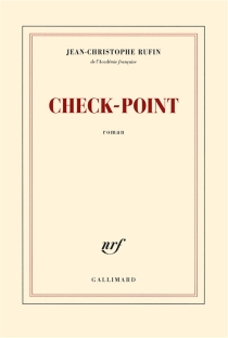 Check point - Jean-Christophe Rufin