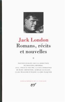 Romans, récits et nouvelles | Volume 2 - JackLondon