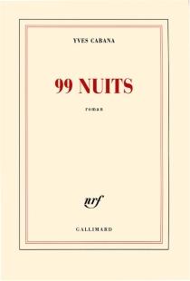 99 nuits - YvesCabana