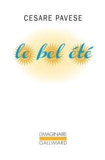 Le bel été : trois romans - CesarePavese