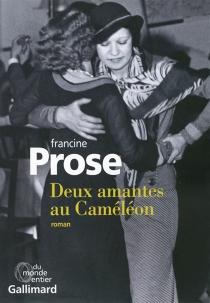 Deux amantes au Caméléon - FrancineProse