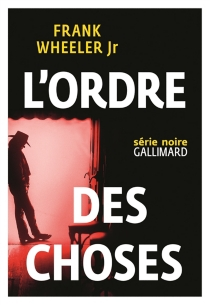 L'ordre des choses - Frank Wheeler