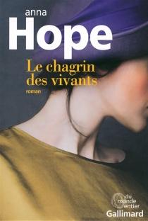 Le chagrin des vivants - AnnaHope