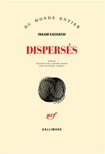Dispersés - Inaam Kachachi