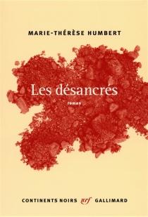 Les désancrés - Marie-ThérèseHumbert
