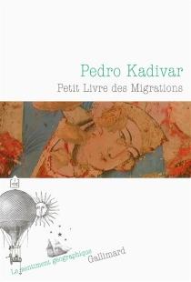 Petit livre des migrations - PedroKadivar