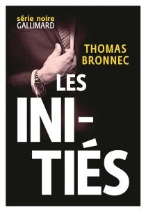 Les initiés - ThomasBronnec