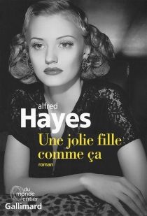 Une jolie fille comme ça - Alfred Hayes