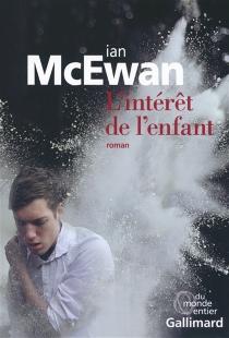 L'intérêt de l'enfant - IanMcEwan
