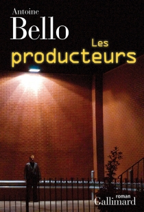 Les producteurs - AntoineBello