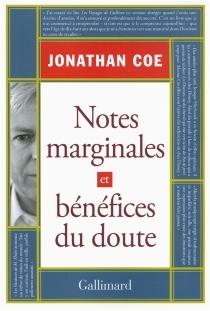Notes marginales et bénéfices du doute - JonathanCoe
