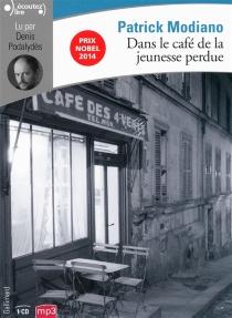 Dans le café de la jeunesse perdue - PatrickModiano